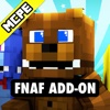 FNAF ADD-ON for Minecraft Pocket Edition MCPE / PE pocket edition