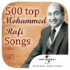 500 Mohammed Rafi Songs