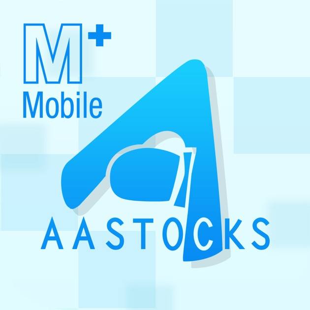 Real Time Stock Quotes Ticker: AASTOCKS M+ Mobile:在 App Store 上的 App