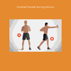 Dumbbell shoulder burning workout