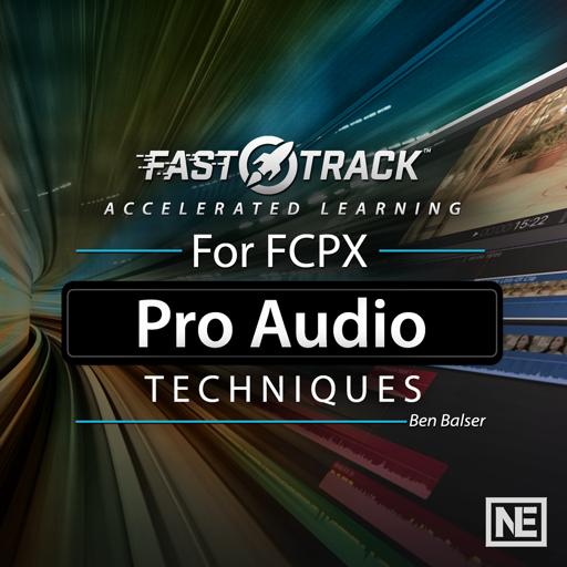 FastTrack™ for FCPX Pro Audio Techniques
