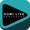 DOMI Live Broadcast