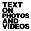 Text on Photos- Word to Quotes, Write For Pictures