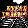 Dylan Tracks