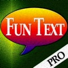 Fun Text Pro - Spaß SMS/Emails