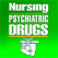 Nursing Psychiatric Drugs