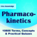 Pharmacokinetics: Drug Absorption over 10800 Flashcards, Definitions & Quizzes