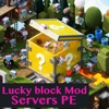 Lucky Block Mod Edition Servers for Minecraft PE ( Pocket Edition ) pocket edition