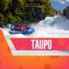 Taupo Tourism Guide