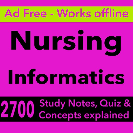 Nursing Informatics Test Bank & Exam Review App : 2700 Study Notes, flashcards, Concepts & Practice Quiz iOS App