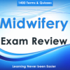 Midwifery Study Guide- 1400 Notes, Quiz & Concepts Wiki