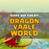 Cheats for Dragon Vaale World - Free Gems