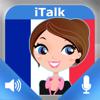 iTalk Franceză! conversațional: învață să vorbești franceză cu accent nativ