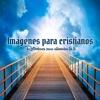 Imágenes para Cristianos