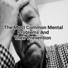 The Most Commonmental Problem Sand Their Prevention mental health therapy