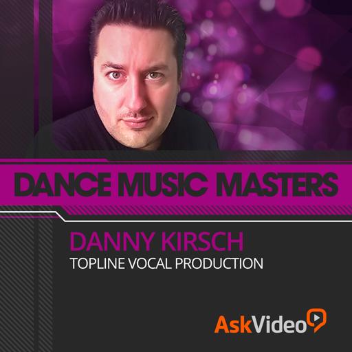 Danny Kirsch's Topline Vocal Production
