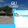 Gili Islands Tourism Guide