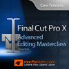 Advanced Editing Masterclass for FCP X