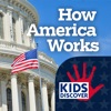 How America Works by KIDS DISCOVER