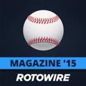RotoWire Fantasy Baseball Guide 2015
