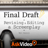 Revising and Editing a Screenplay For Final Draft