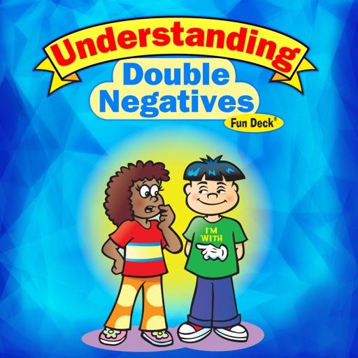 Understanding Double Negatives Fun Deck iOS App