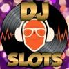 ``` AAA DJ Slots