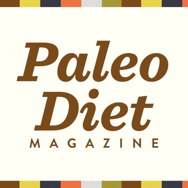 Paleo Diet Magazine - Lifestyle, Fitness, and Nutrition ...