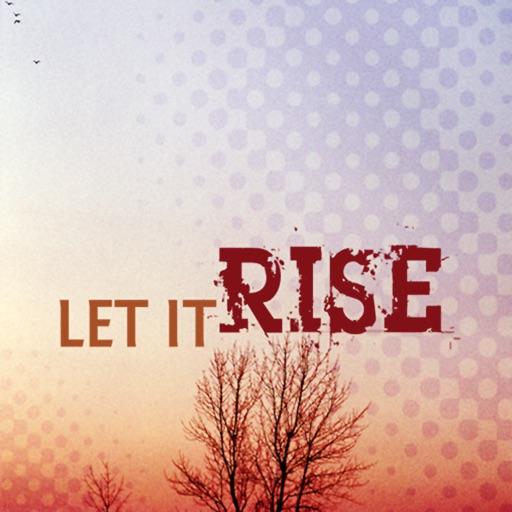 Let It Rise iOS App