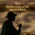 The Adventure of the Speckled Band [by Arthur Conan Doyle]