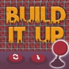 Build It Up !
