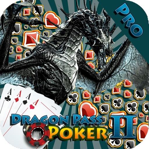 Dragon Pass II Pro - Real Poker Fun iOS App