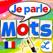 La Magie des Mots - un alphabet mobile qui parle et vérifie l'orthographe + des tests d'orthographe