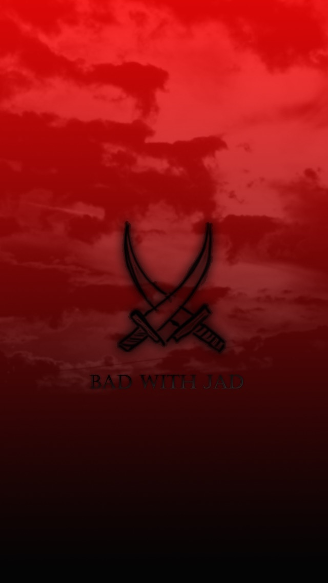 Bad with Jad