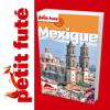 Mexique - Petit Futé - Guide numérique - Voyages -...