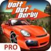 Volt Out Derby Pro