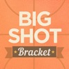 Big Shot Bracket