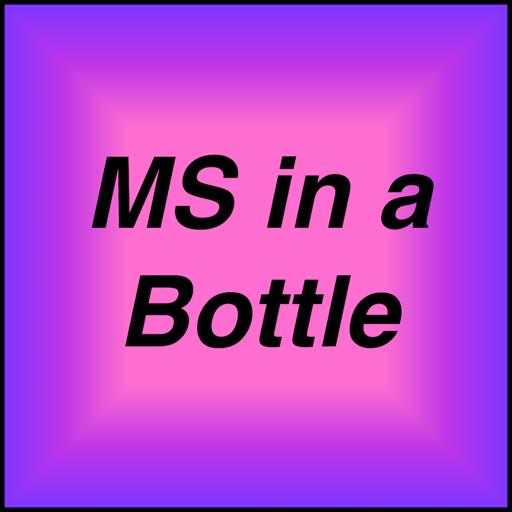 MS in a Bottle