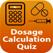 Learning Dosage Calculations Quiz +