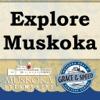 Explore Muskoka