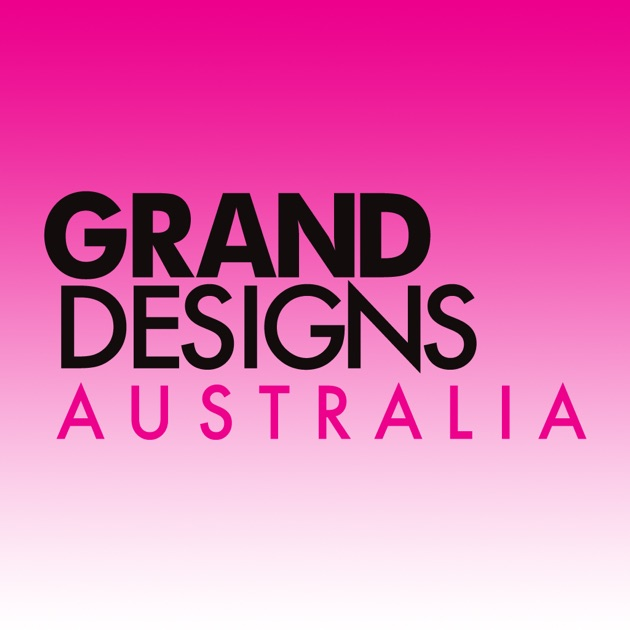 Grand Designs Australia Magazine Inspiring You To Create Your Dream Home On The App Store