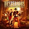 Desperados Wanted Dead or Alive wanted