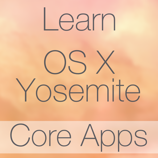 Learn - OS X Yosemite Core Apps Edition
