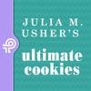 Julia M.Usher's Ultimate cookies