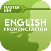 Master in 24h with English Pronunciation Training