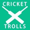 CricketTrolls