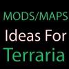 Mods & Maps Idea Guide for Terraria