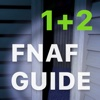 Free Guide 1 & 2 - for Five Nights at Freddy's 2 & 1 (FNAF)