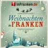 Weihnachtsmärkte in Franken.