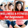 Best Wellness & Fitness Made Easy Guide for Beginners